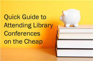Image of piggy bank on book stack. Quick Guide to Attending Library Conferences on the Cheap